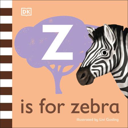Z is for Zebra by DK