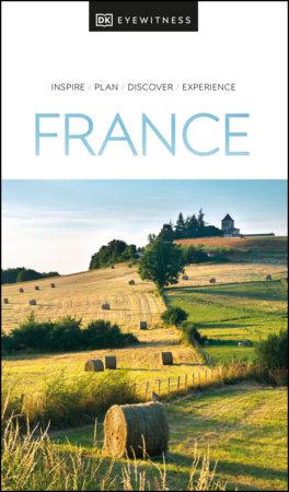 DK Eyewitness France by DK Eyewitness