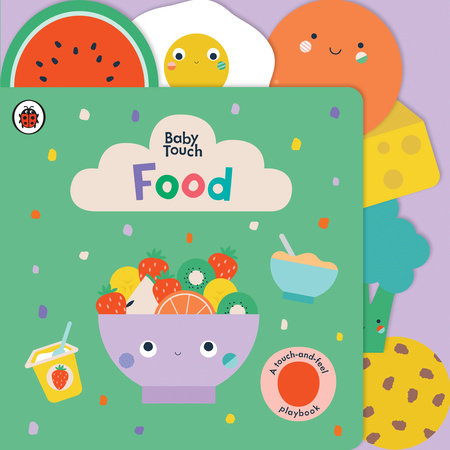 Food: A Touch-and-Feel Playbook by Ladybird