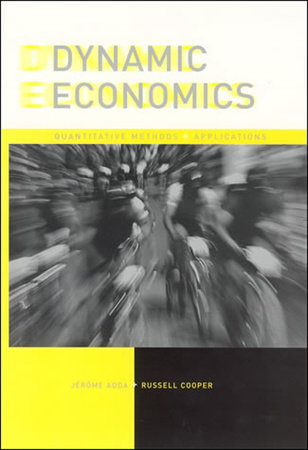 Dynamic Economics by Jerome Adda and Russell W. Cooper