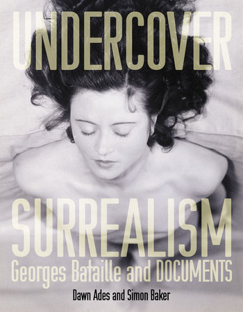 Undercover Surrealism by