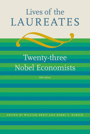 Lives of the Laureates, fifth edition by