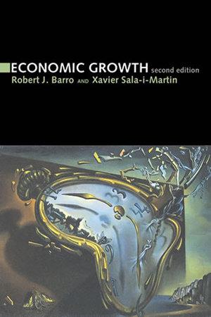 Economic Growth, second edition by Robert J. Barro and Xavier I. Sala-I-Martin