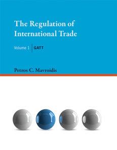 The Regulation of International Trade, Volume 1