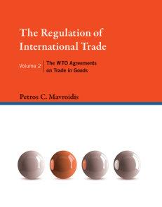 The Regulation of International Trade, Volume 2
