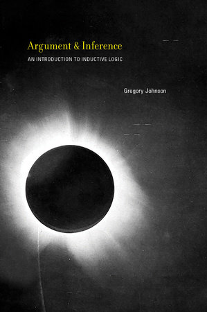 Argument and Inference by Gregory Johnson