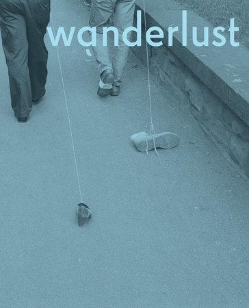 Wanderlust by Rachel Adams