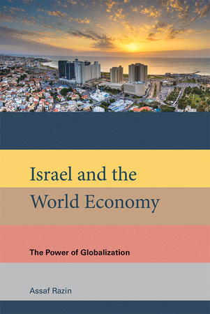 Israel and the World Economy by Assaf Razin