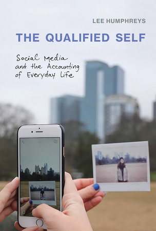 The Qualified Self by Lee Humphreys
