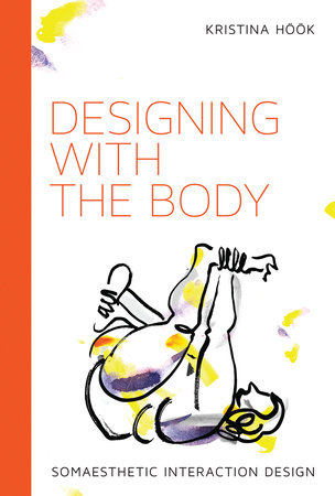 Designing with the Body by Kristina Hook