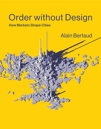 Order without Design by Alain Bertaud