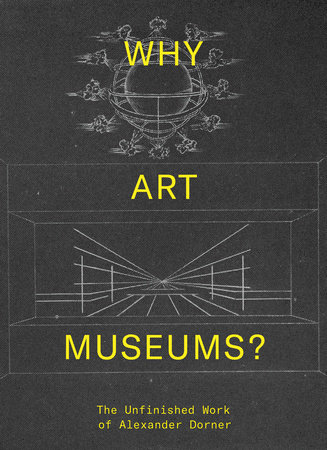 Why Art Museums? by