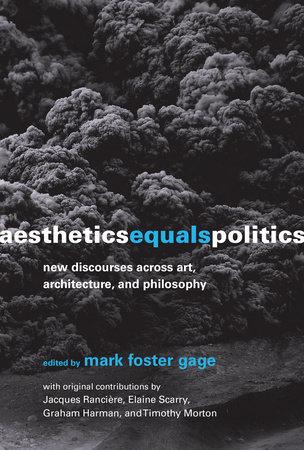 Aesthetics Equals Politics by