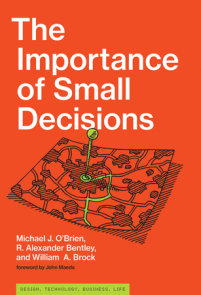 The Importance of Small Decisions