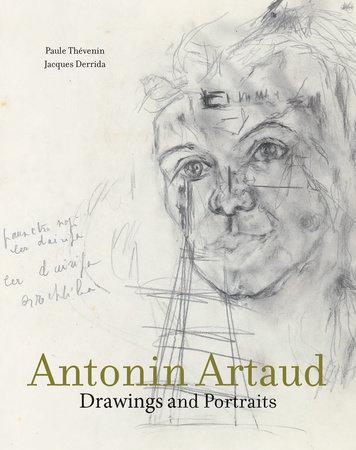 Antonin Artaud by Paule Thevenin and Jacques Derrida