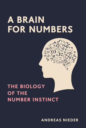 A Brain for Numbers by Andreas Nieder