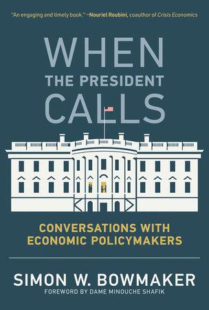 When the President Calls by Simon W. Bowmaker