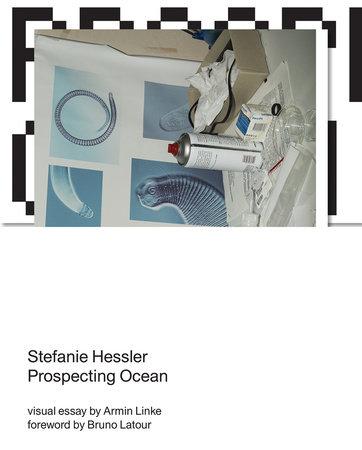 Prospecting Ocean by Stefanie Hessler