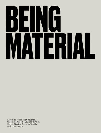 Being Material by