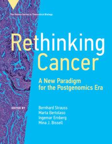 Rethinking Cancer
