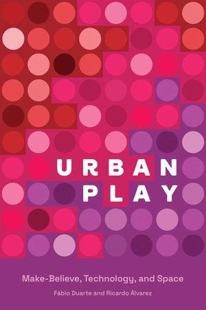 Urban Play by Fabio Duarte and Ricardo Alvarez