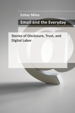 Email and the Everyday by Esther Milne