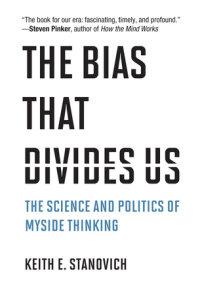 The Bias That Divides Us