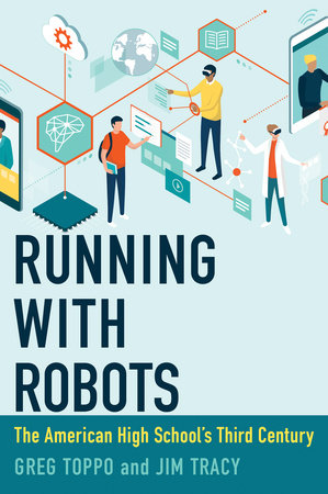 Running with Robots by Greg Toppo and Jim Tracy