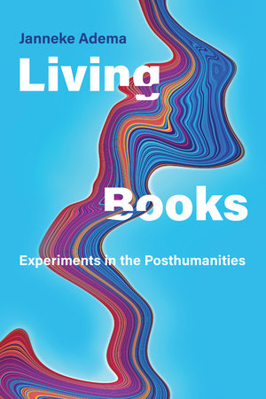Living Books by Janneke Adema