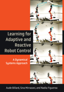 Learning for Adaptive and Reactive Robot Control