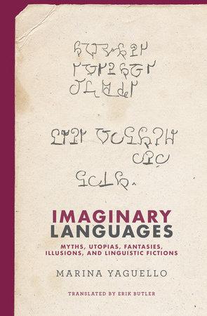 Imaginary Languages by Marina Yaguello