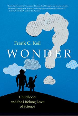 Wonder by Frank C. Keil