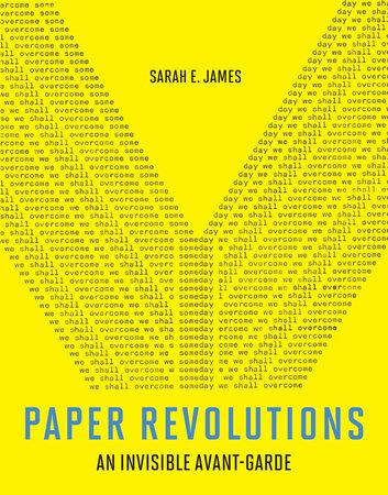 Paper Revolutions by Sarah E. James