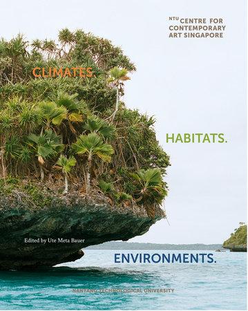 Climates. Habitats. Environments. by