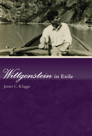 Wittgenstein in Exile by James C. Klagge