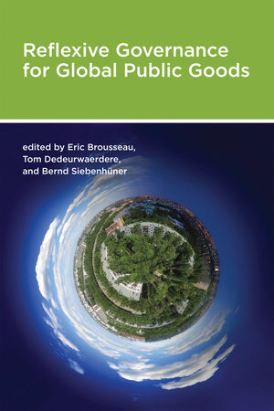 Reflexive Governance for Global Public Goods by