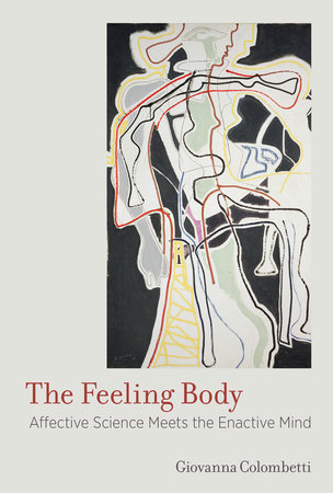 The Feeling Body by Giovanna Colombetti