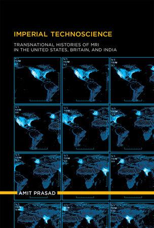 Imperial Technoscience by Amit Prasad