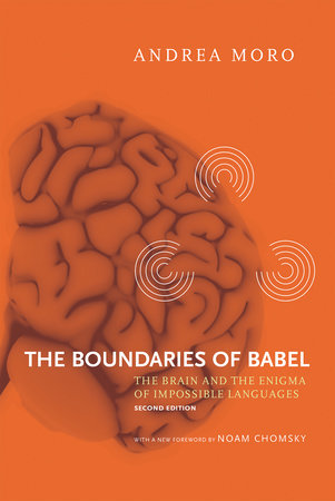 The Boundaries of Babel, second edition by Andrea Moro