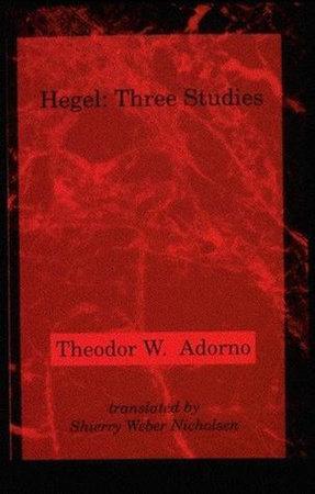 Hegel by Theodor W. Adorno
