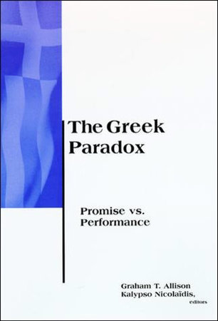 The Greek Paradox by edited by Graham T. Allison and Kalypso Nicolaïdis