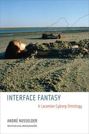 Interface Fantasy by Andre Nusselder