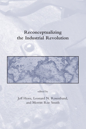 Reconceptualizing the Industrial Revolution by