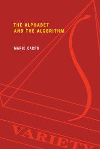 The Alphabet and the Algorithm