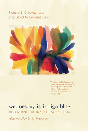 Wednesday Is Indigo Blue by Richard E. Cytowic and David M. Eagleman