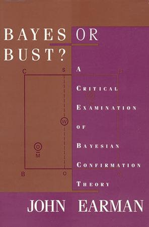 Bayes or Bust? by John Earman
