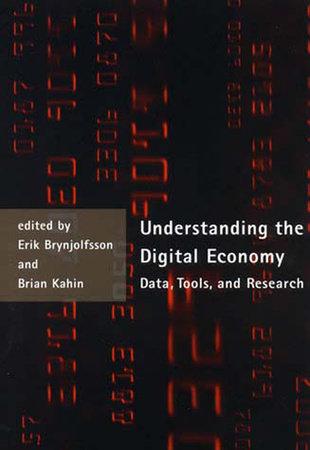Understanding the Digital Economy by