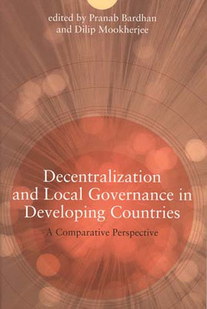 Decentralization and Local Governance in Developing Countries by