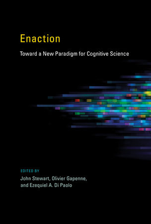 Enaction by