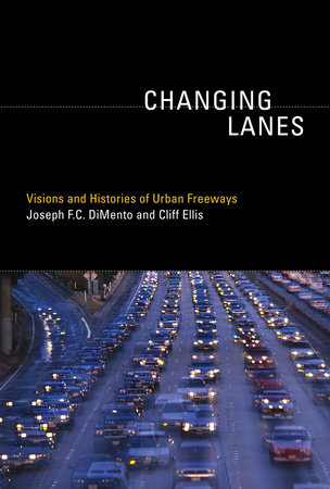Changing Lanes by Joseph F.C. Dimento and Cliff Ellis